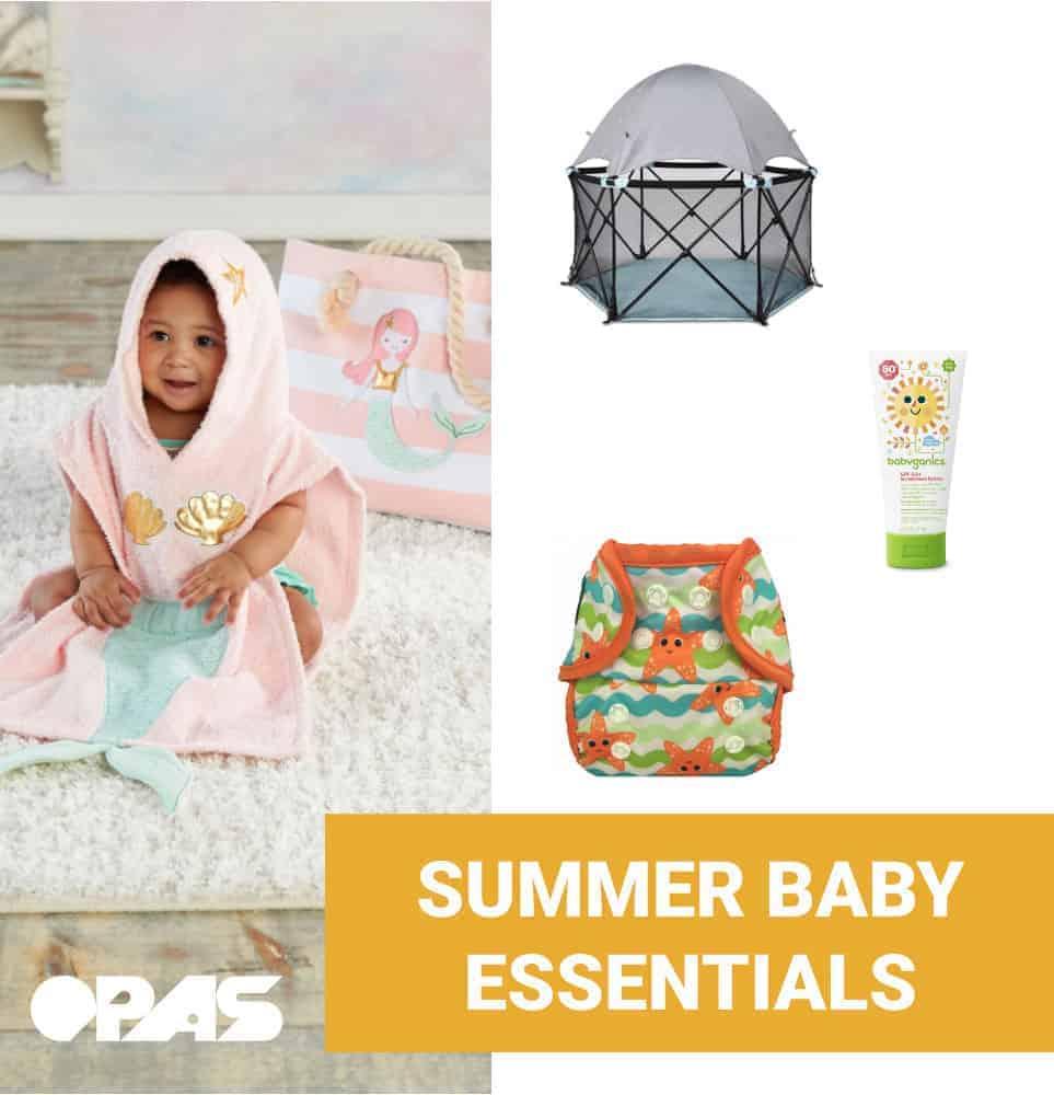 Summer Baby Essentials | OPAS Blog