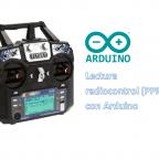 Leer señales PPM de radiocontrol con Arduino o STM32, paso a paso