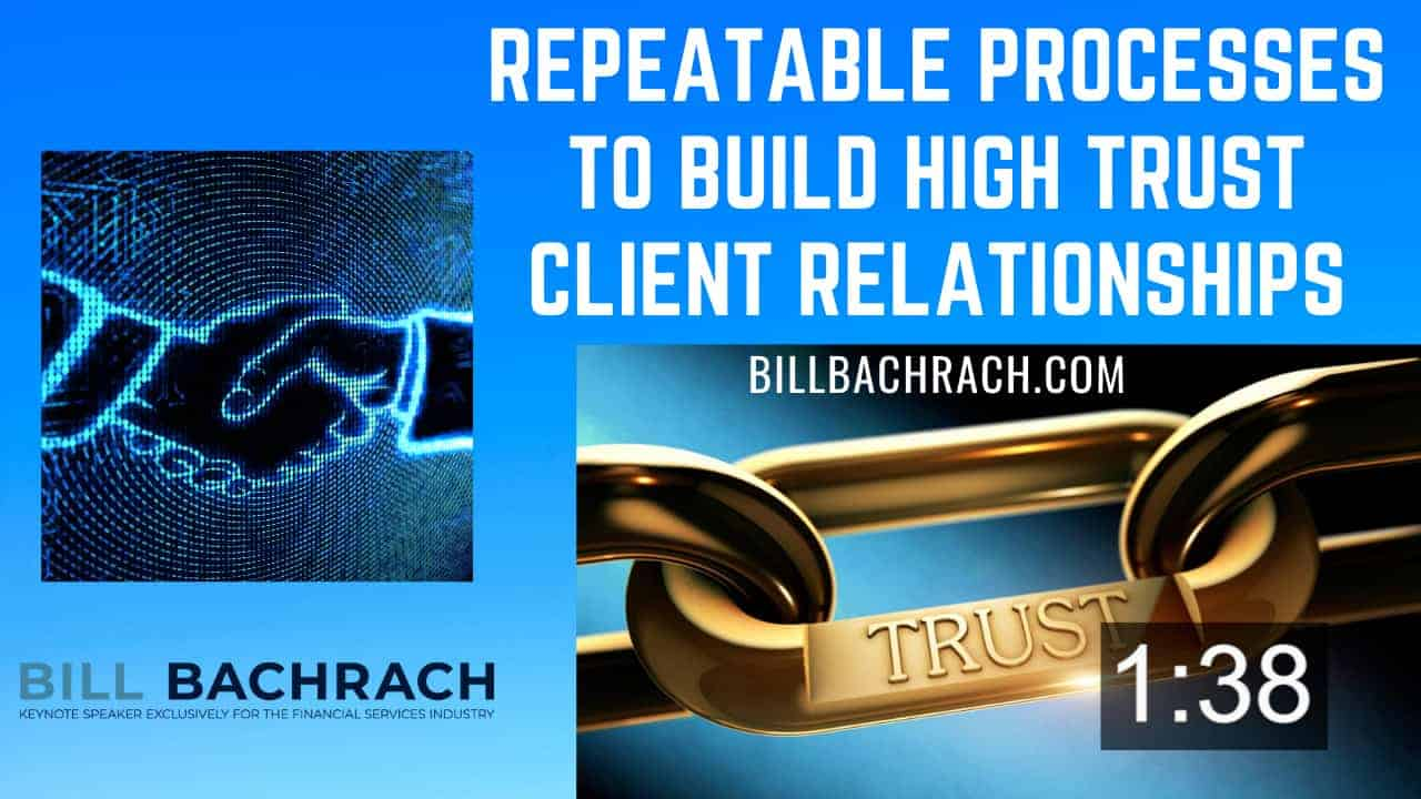 Proven, Repeatable Processes to Quickly Build High-Trust Client Relationships