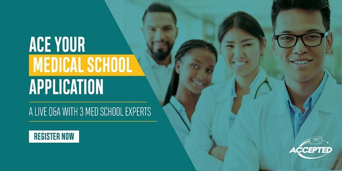 Ace Your Med School Application: A Live Q&A with 3 Med School Experts