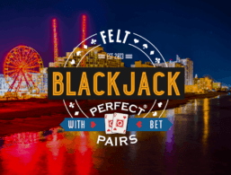 FELT – Perfect Pairs Blackjack