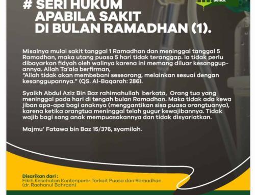 Seri Hukum – Apabila Sakit di Bulan Ramadhan Bagian Pertama