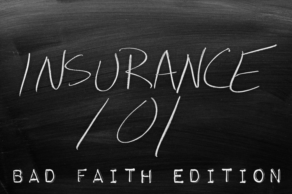 Bad Faith Insurance Claims
