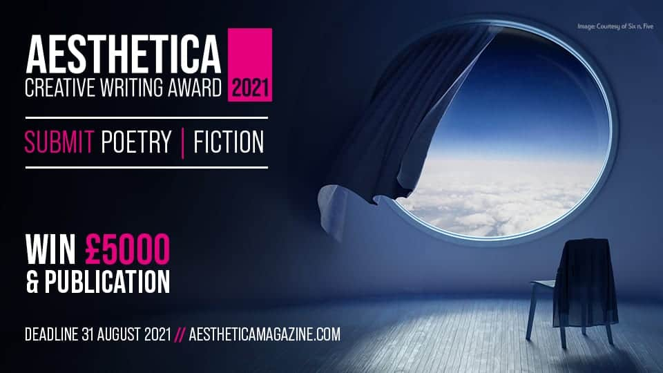 Aesthetica Poetry and Short Story Creative Writing Award 2021