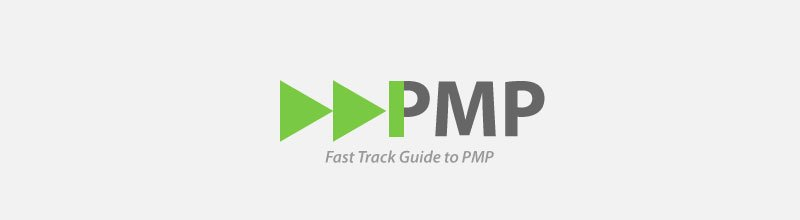 The Fast Track Guide to PMP Certification for Busy Working Professionals