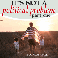 It Is Not a Political Problem – Part One