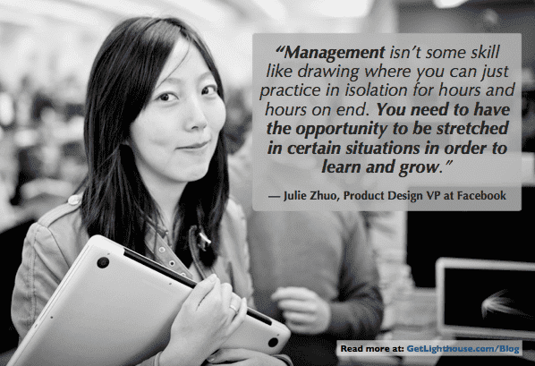 julie zhuo reminds us that a new manager has to learn from what they experience
