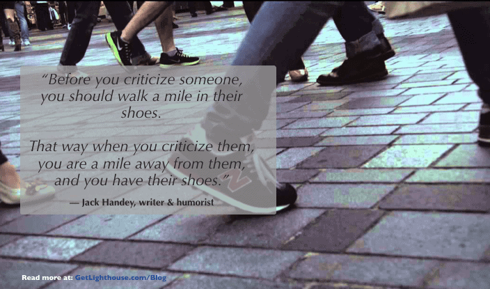 facts about managers - walk a mile in their shoes have some empathy