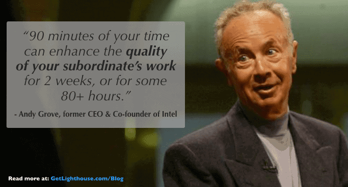 1:1 meetings have a huge ROI which Andy Grove knows
