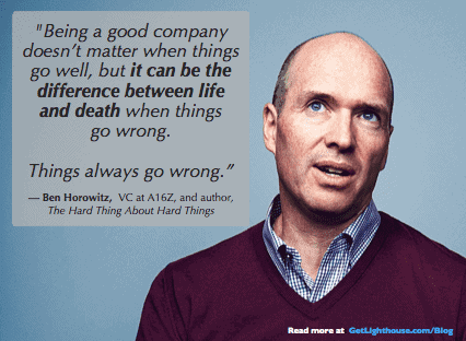 being a good company matters because things always go wrong and you need happy teams to survive