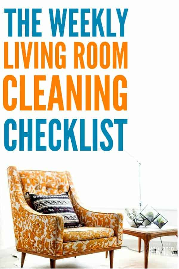 Weekly Living Room Checklist - Following this gets my room cleaner than the pros, even spots I would ordinarily miss. #cleaningchecklist #cleaningroutine #cleaning #cleaningadvice #homemaking #chores