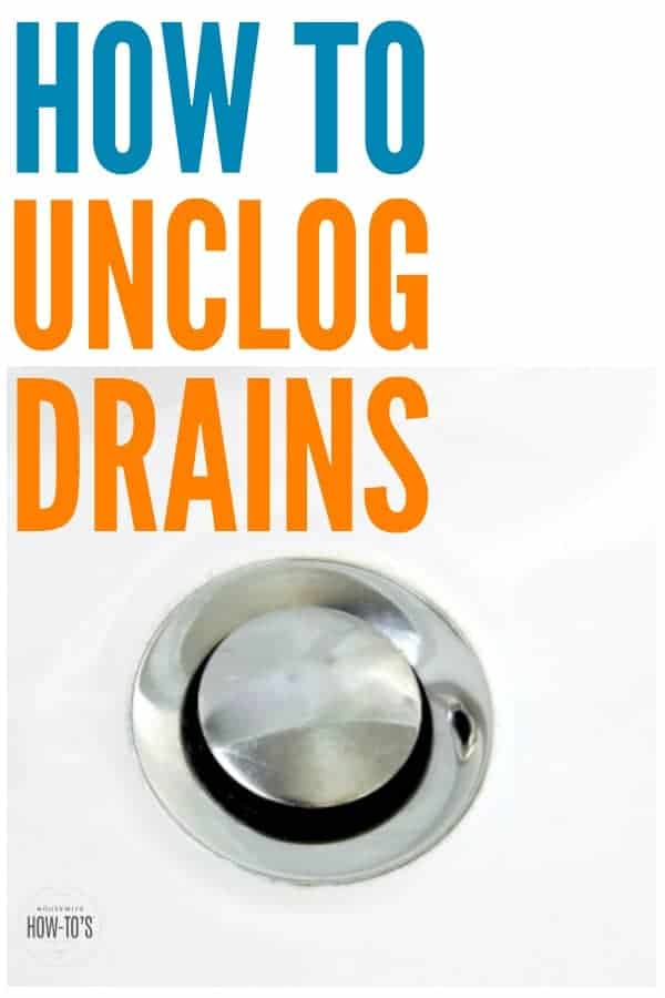 How to Unclog Drains Naturally - Commercial drain cleaners are dangerous! Try these natural methods to get your drain flowing again. #clogs #cloggeddrain #sinks #tub #shower #drainclogs #unclogdrains #stinkydrains #naturalcleaningsolutions #homemaintenance #housewifehowtos