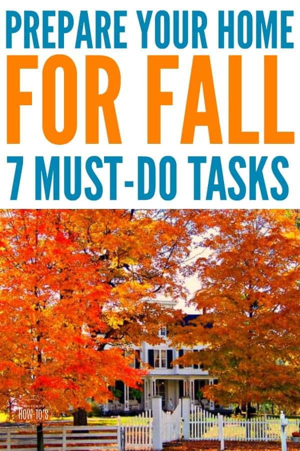 Prepare Home for Fall - Essential autumn home maintenance tasks