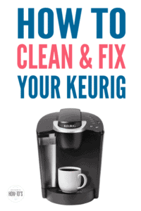 How to Clean and Fix Your Keurig