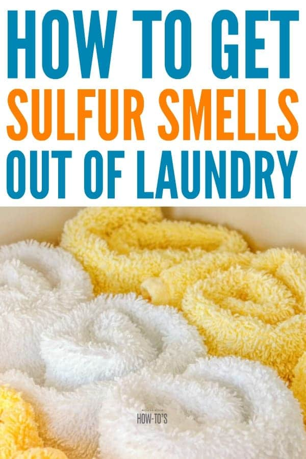 How to Get Sulfur Smells out of Laundry - My son tried a sulfur cream to get rid of acne but it left all of his clothes and towels stinking until I tried this. #laundry #laundryodors #sulfurcream #sulfursmell #odors #odocontrol #laundrytip #laundryhack #housewifehowtos #laundryday
