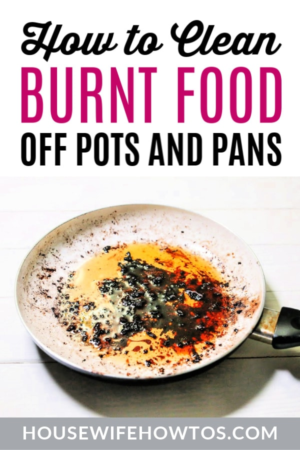 How to Clean Burnt Food Off Pots and Pans