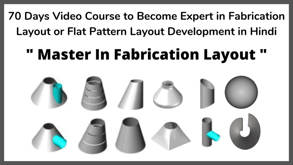 Flat Pattern Fabrication Layout fabrication course