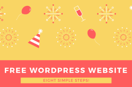 How to create a free WordPress website in 8 simple steps.