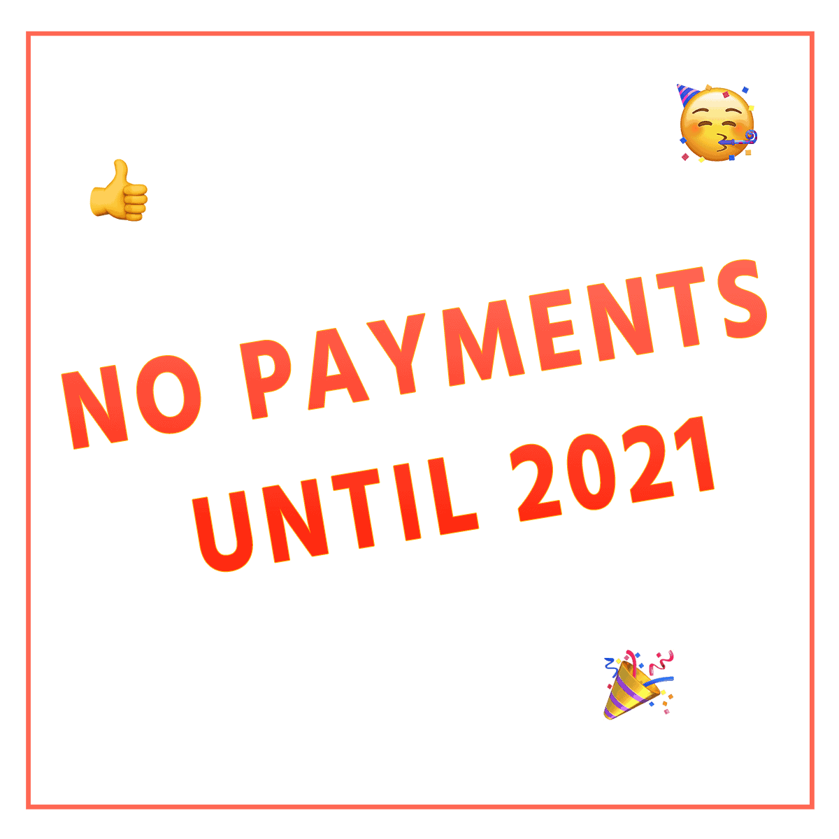 Special Offer: No Payments Until 2021