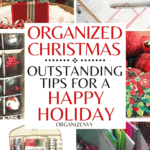 Organized Christmas: Outstanding Tips for a Happy Holiday