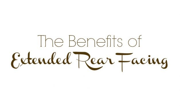 The Benefits of Extended Rear Facing