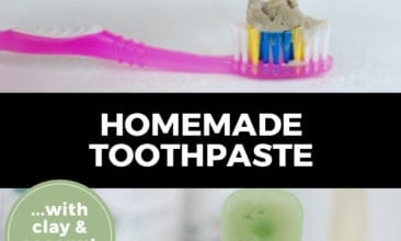 "Pinterest pin with two images. Top image is of a hand squeezing homemade toothpaste on a toothbrush. Bottom image is of a jar of homemade toothpaste with a toothbrush sitting on top of it. Text overlay says, ""Homemade Toothpaste... with clay & coconut oil!"""
