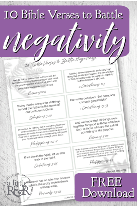 Begin renewing your mind and taking every thought captive to the knowledge of Jesus Christ with these 10 Bible verses to battle negativity.  #alittlerandr #Bibleverses #Bible #JesusChrist #onlineBiblestudy via @alittlerandr