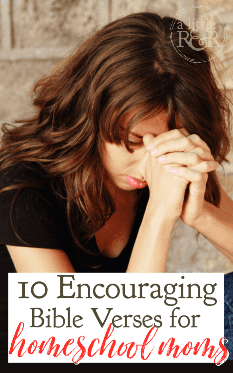 Homeschooling can at times be intimidating and discouraging. Here are 10 encouraging Bible verses for homeschool moms for difficult times. #alittlerandr #homeschool #bible #verses #encouragement #inspiration via @alittlerandr