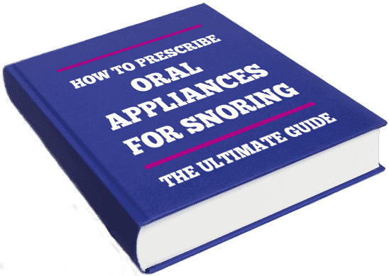 How to prescribe oral appliances for snoring and sleep apnoea / apnea