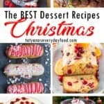 The BEST Christmas Dessert Recipes
