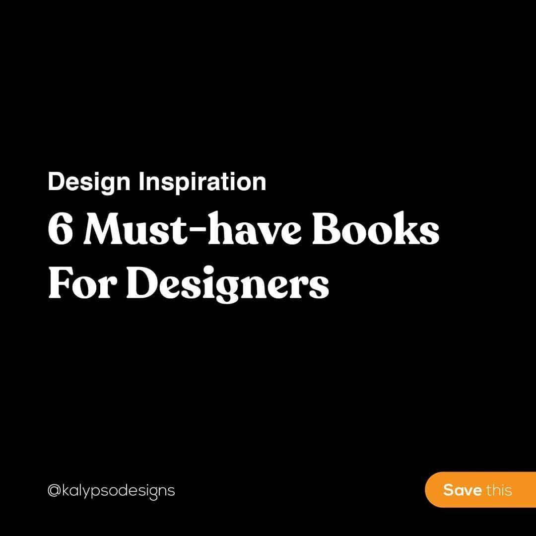6 Must-Have Books For Designers