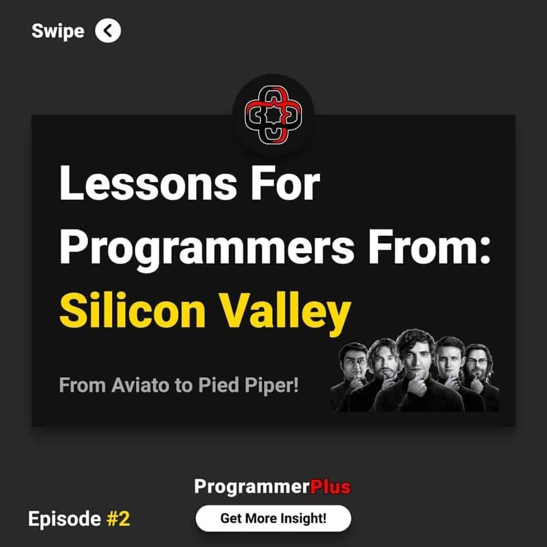 Lessons for Programmers From: Silicon Valley