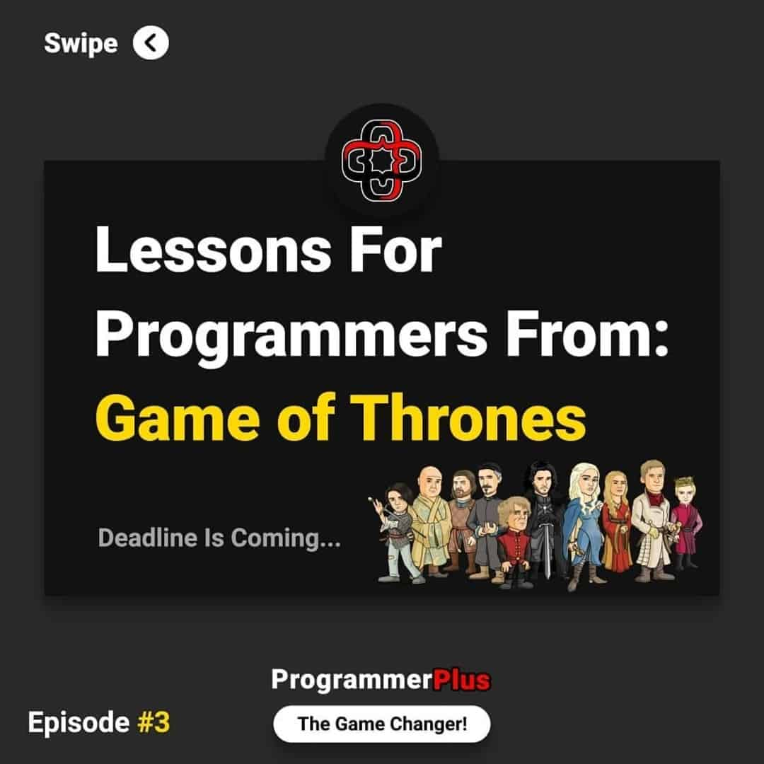 Lessons for Programmers From: Game of Thrones