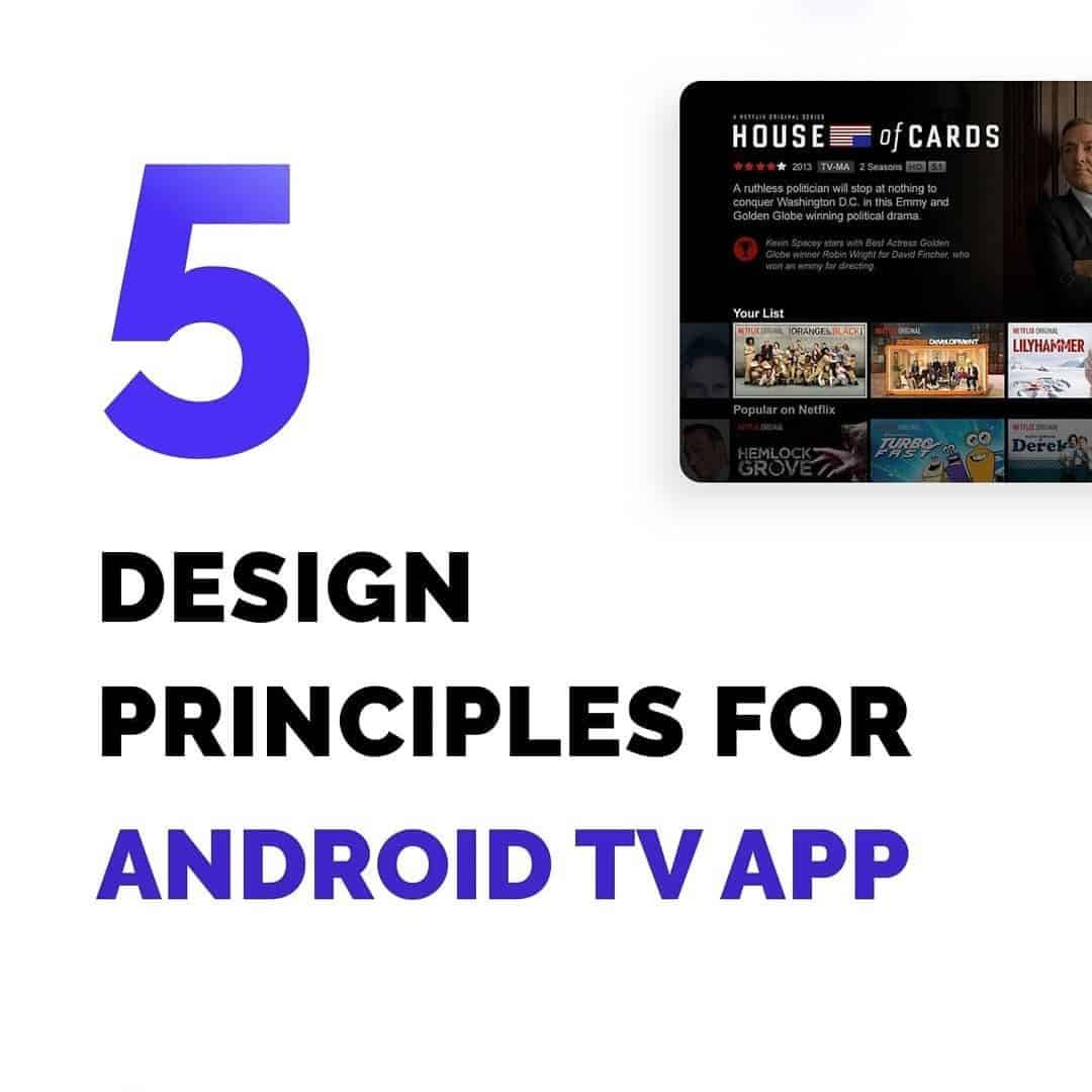 5 Design Principles for Android TV App