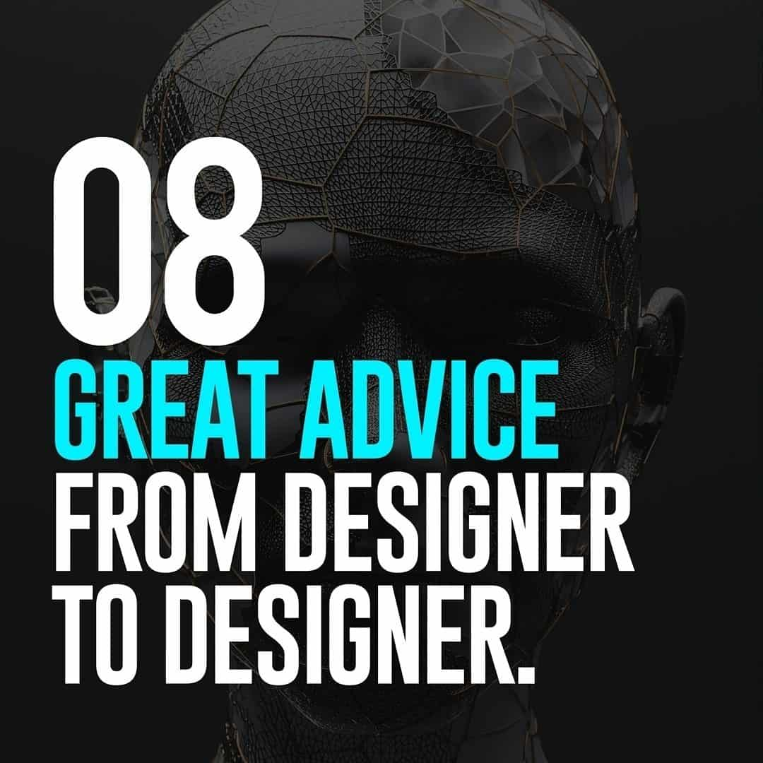 08 Great Advice from Designer to Designer