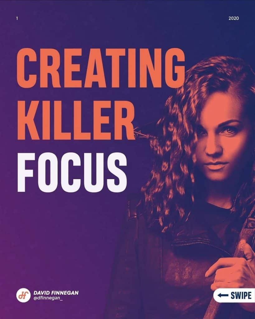 Creating Killer Focus