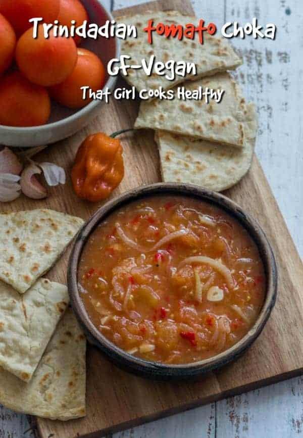 Quick and easy Trinidadian tomato choka is a Caribbean roasted tomatoes breakfast served with sada roti