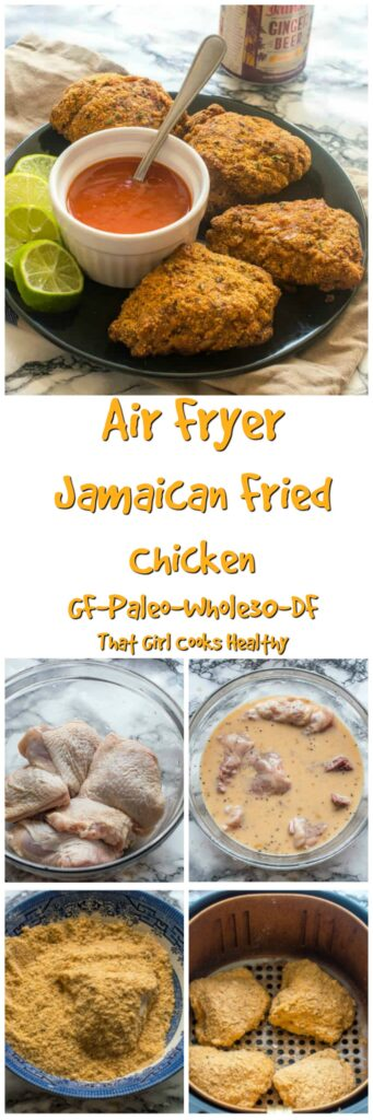 Jamaican Fried Chicken Air Fryer Gluten Free That Girl Cooks