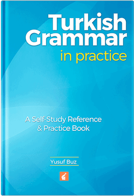 Turkish Grammar in Practice