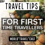 Travel Tips for First-Time Travellers