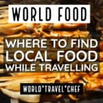 Discovering Local Foods as You Travel