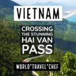 Hai Van Pass and Getting From Hoi An to Danang and Hue