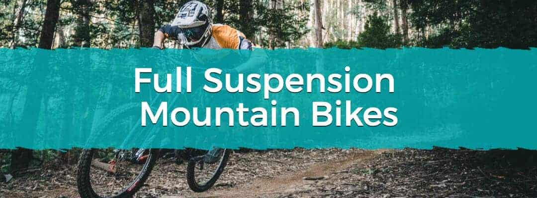 Why Buy A Full Suspension Mountain Bike?