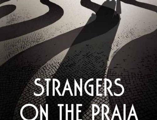 New book: Strangers on the Praia, by Paul French