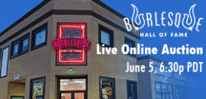 [UPDATE: POSTPONED] Bid on amazing burlesque merch, memorabilia, and unforgettable experiences in our live online auction, June 5