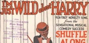 "New in Our Collection: Sheet Music for ""I'm Just Wild About Harry"""