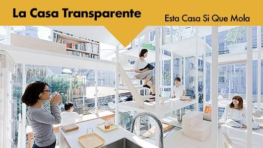 Casa transparente.