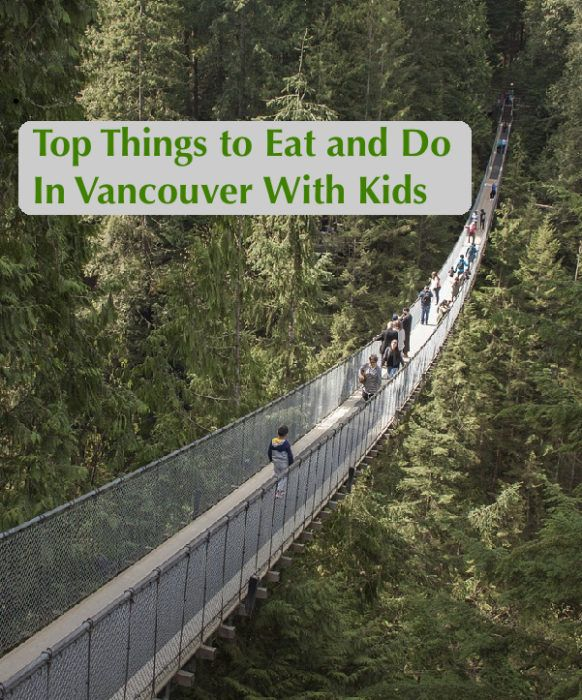 Vancouver is a popular family vacation destination because of its diverse population, its opportunities to get outdoors and hike, bike and kayak an its great local food. Here are our best recommendations from a local writer and dad.