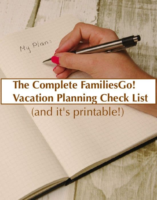 Our vacationing planning check list begins when you start planning your family trip and ends when you walk out the door. Everything you need to prepare your family to travel.