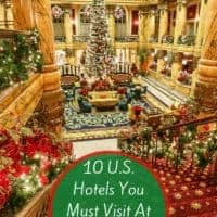 These 10 u. S. Hotels go all out for christmas and new year with special decorations, afternoon teas, elf-tuck-ins, breakfast with santa and much more. Book a stay now! #christmas #holidays #hotels #resorts #decorations #seasonal #thingstodo
